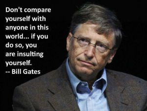 bill-gates-donot-compare-yourself